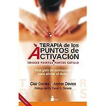 TERAPIA DE LOS PUNTOS DE ACTIVACION (N.E.) (2014)