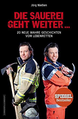 die-sauerei-geht-weiter-20-neue-wahre-geschichten-vom-lebenretten-german-edition