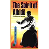 The Spirit of Aikido by Kisshomaru Ueshiba (1988-03-01)