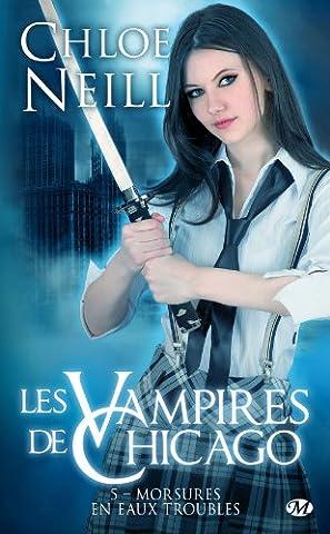 Les Vampires de Chicago, Tome 5: Morsures en eaux