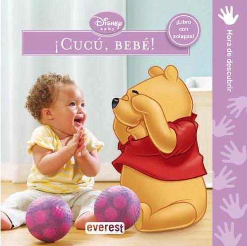 Portada del libro ¡Cucú, bebé!: ¡Libro con solapas! Hora de descubrir (Libros de cartón Disney)