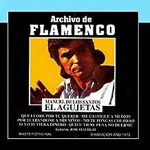 """Archivo De Flamenco Vol.13 (El Agujetas) by Manuel de los Santos """"El Agujetas"""""""