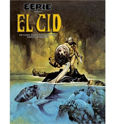 [(Eerie Presents El Cid)] [ By (artist) Gonzalo Mayo, By (author) Budd Lewis, Edited by Philip Simon ] [January, 2013]