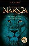 Das Wunder von Narnia / Der König von Narnia: Die Chroniken von Narnia - C. S. Lewis