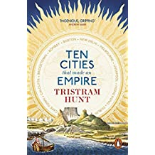 Ten Cities that Made an Empire