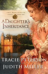 A Daughters Inheritance (Broadmoor Legacy, Book 1) by Tracie Peterson (2008-01-01)