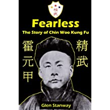 Fearless The Story of Chin Woo Kung Fu