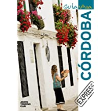 Córdoba / Cordoba (Guia viva: Express / Live Guide: Express)