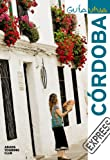 Córdoba (Guía Viva Express - España)