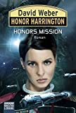 Honor Harrington 25: Honors Mission