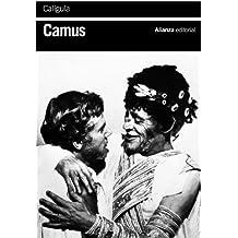 Calígula (El Libro De Bolsillo - Bibliotecas De Autor - Biblioteca Camus)