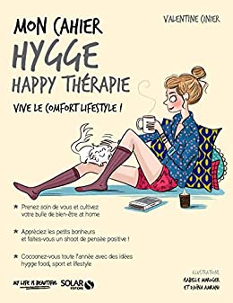 Mon cahier Hygge happy thérapie (French Edition) eBook: Valentine ...