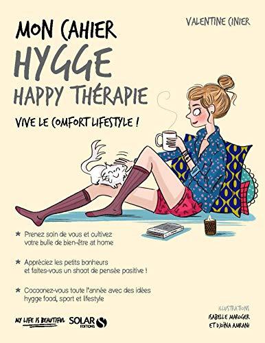 Mon cahier Hygge happy thérapie par [CINIER, Valentine]