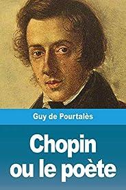 Chopin ou le poete