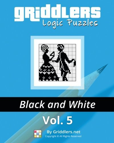 Griddlers Logic Puzzles: Black and White: Volume 5 by Griddlers Team (2014-08-14)