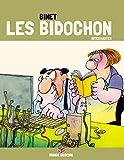 Les Bidochon (Tome 19) - Internautes (édition COLLECTOR) (40 ans) (French Edition)