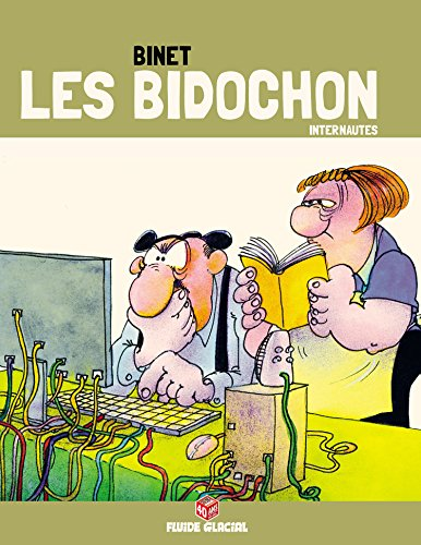 Les Bidochon (Tome 19) - Internautes (édition COLLECTOR)