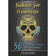 Malbuch für Erwachsene: 50 Totenkopf Malvorlagen zur Entspannung