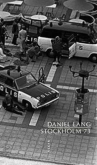 Stockholm 73 par Daniel Lang
