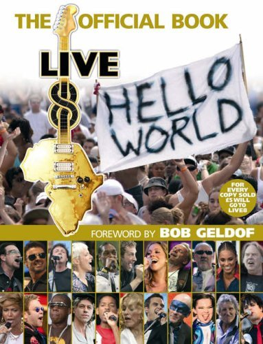 Live 8 - The Official Book by Bob Geldof (2006-03-01)