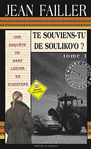 Te souviens-tu de Souliko'o ?: Tome 1 (Les enquêtes de Mary Lester t. 30) par Jean Failler