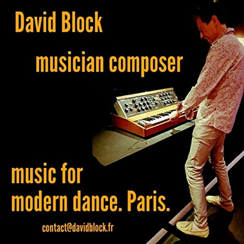 David Block - Music For Modern Dance - Paris -