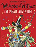 Winnie and Wilbur: The Pirate Adventure (Winnie the Witch)