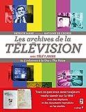 Les Archives de la télévision avec Télé 7 jours