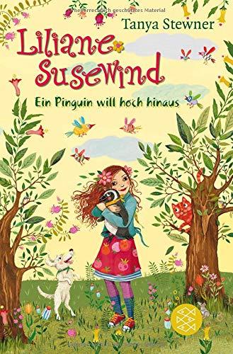 Liliane Susewind - Ein Pinguin will hoch hinaus (Liliane Susewind ab 8)