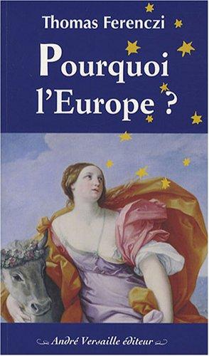 Pourquoi l'Europe ? par Thomas Ferenczi