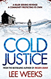 Cold Justice: The most explosive case yet for Detectives Carter and Willis (English Edition)