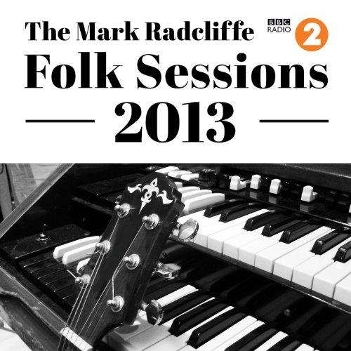 The Mark Radcliffe Folk Sessio...