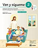 Ven y sígueme 2: Desarrollo pedagógico del Catecismo Jesús es el Señor - 9788421843024