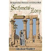 Sechmets Zorn (Die ägyptischen Abenteuer von Kathryn Black 6)