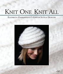 Knit One Knit All by Elizabeth Zimmermann (2011-05-05)