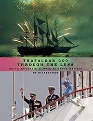 Trafalgar 200 Through the Lens