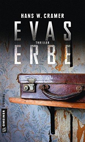 Aufgabe Chr (Evas Erbe: Thriller (Thriller im GMEINER-Verlag))
