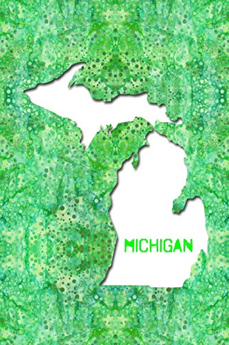 MICHIGAN: 6x9 lined journal : The Great State of Michigan USA : The Great Lake(s) State : The Wolverine State Notebook Michigan Wolverines-laptop