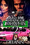 In Love With The King Of Memphis 2