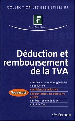 Déduction et remboursement de la TVA par Revue fiduciaire