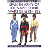 Spanish Army of the Napoleonic Wars (3): 1812-1815 (Men-at-Arms)