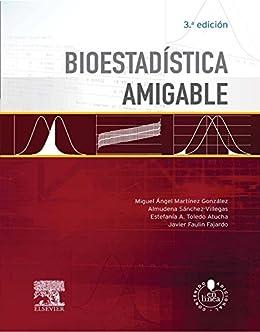 Bioestadística Amigable por Miguel Angel Martinez-gonzalez epub