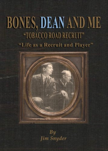 Bones, Dean and Me por Jim Snyder