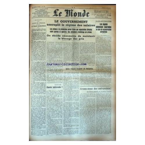 MONDE (LE) [No 742] du 17/06/1947 - LE PLAN EUROPEEN - LES CONFLITS SOCIAUX - BEVIN A PARIS - AVONS-NOUS DES UNIVERSITES PAR GILSON - CHARLOT INDESIRABLE