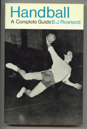 Handball: A Complete Guide (Usa-handball)