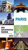 Paris - Der Architekturführer