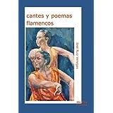 Cantes Y Poemas Flamencos de José Ruiz Venegas (26 mar 2009) Tapa blanda