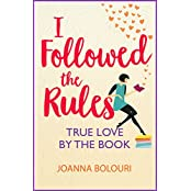 I Followed the Rules: bestselling author of the laugh-out-loud romcom THE LIST (English Edition)