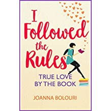 I Followed the Rules: a laugh-out-loud romcom you won't be able to put down! (English Edition)