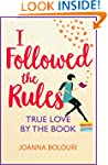 I Followed the Rules: bestselling aut...